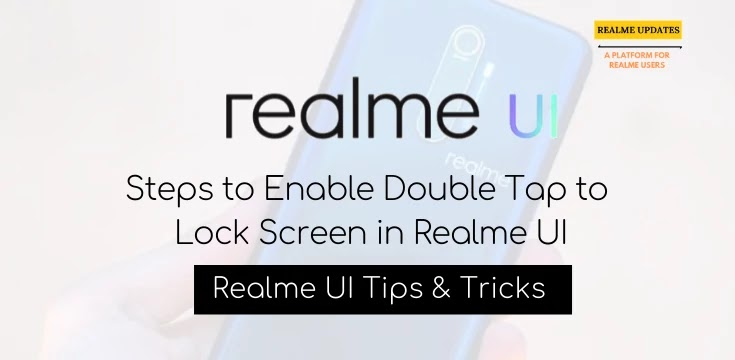 Steps To Enable Double Tap to Lock Screen in Realme UI - Realme Updates