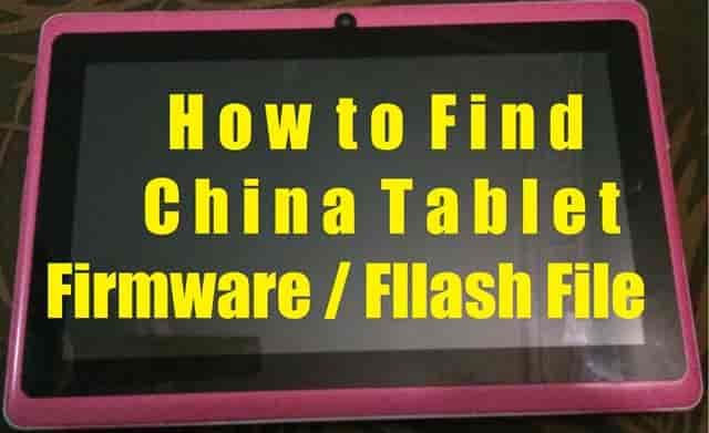 How to find my Chinese Tablet Firmware or Flash File by Board ID