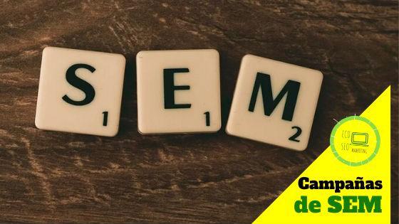 Campañas de SEM  para tu Empresa acompañadas por los contenidos creados