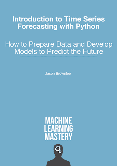 introduction to time series forecasting with python jason brownlee pdf github
