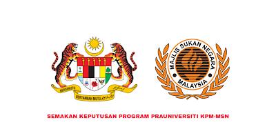 Semakan Keputusan Program Prauniversiti 2020/2021 KPM-MSN Online