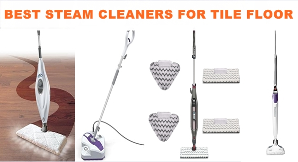 BEST STEAM CLEANERS FOR TILE FLOOR REVIEW, PROS, CONS