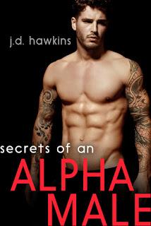 Secrets of an Alpha Male by JD Hawkins