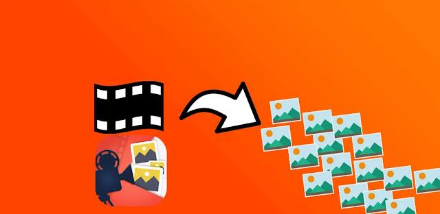 تحميل تطبيق  تنزيل الصور من الفيديو - استخراج الصور من مقاطع الفيديو Extract Images from Video
