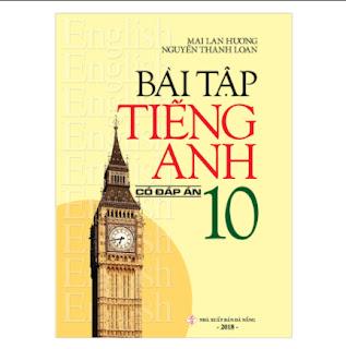 Bài Tập Tiếng Anh 10 (Có Đáp Án) ebook PDF-EPUB-AWZ3-PRC-MOBI