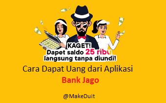 Cara Dapat Uang dari Bank Jago Jutaan Rupiah