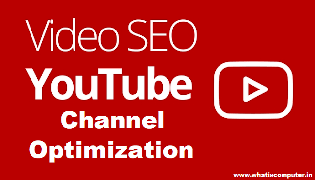 Youtube Channel Optimization and Video Seo Tips
