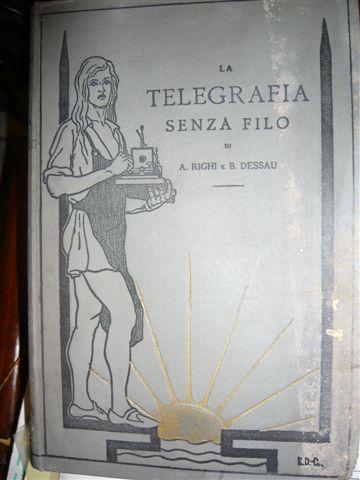 Libro di Telegrafia senza fili di Augusto Righi