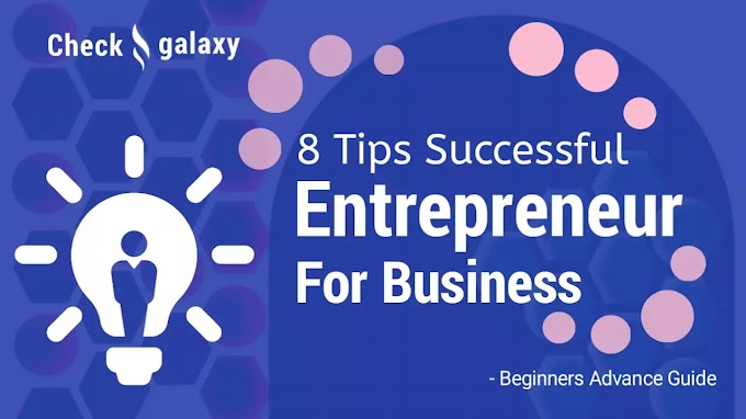 8 Ways to Become a More Successful Entrepreneur