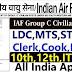 📢Indian Air Force Group C Civilian Post Recruitment 2021 📢