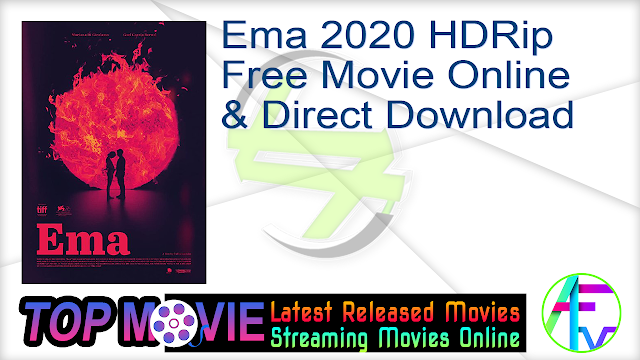 Ema 2020 HDRip Free Movie Online & Direct Download