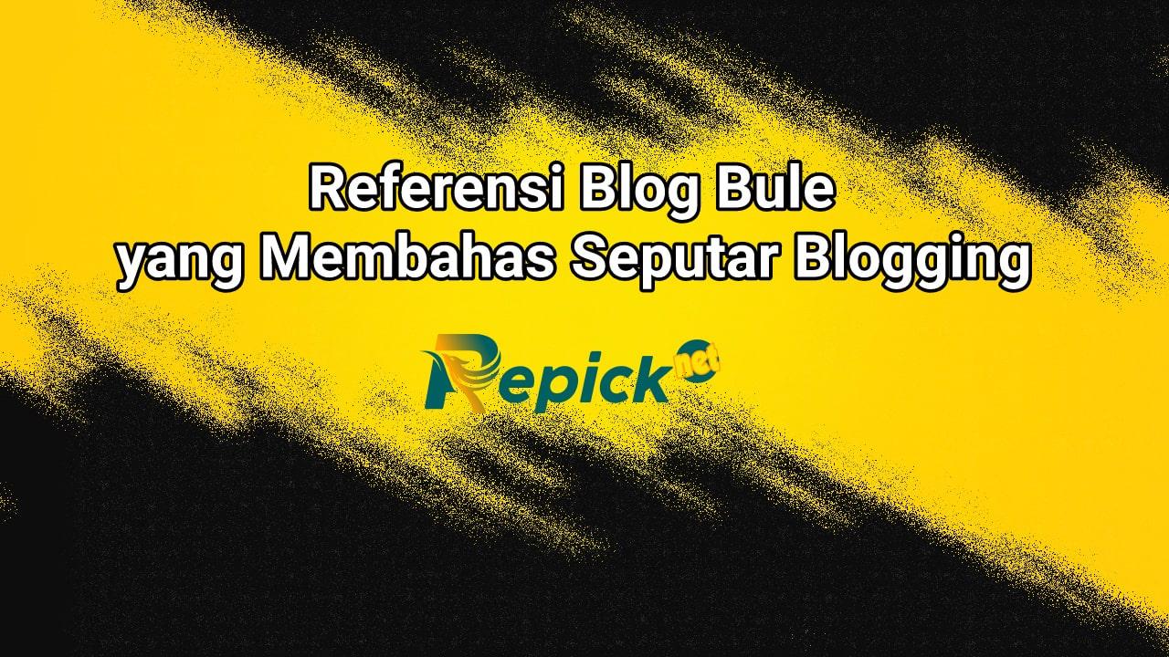 referensi-blog-bule-membahas-blogging