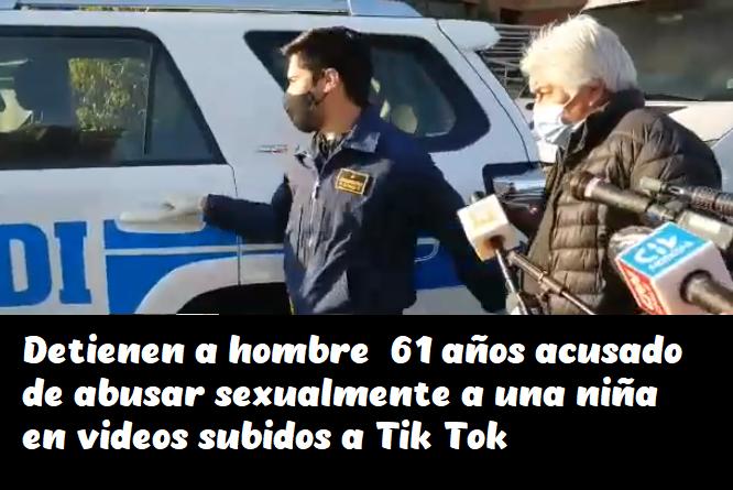 Detienen a hombre  61 años acusado de abusar sexualmente a una niña en videos subidos a Tik Tok