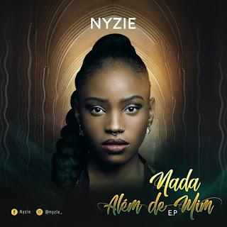 Nyzie - Nada Além de Mim [EP] ( 2019 ) [DOWNLOAD]