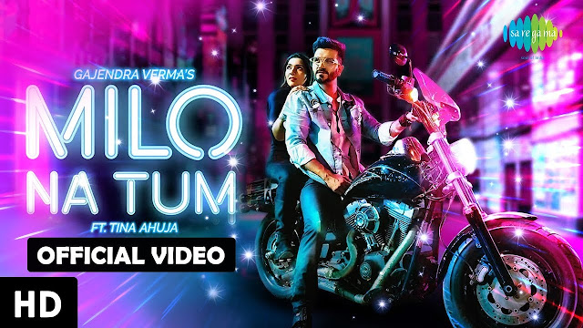 milo na tum to hum ghabraye 2020 hd video song download