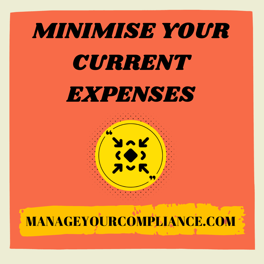 Minimize your current expenses is  an another step of money management.