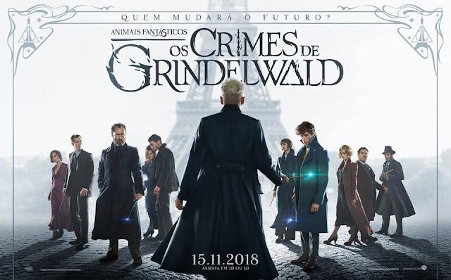'Animais Fantásticos: Os Crimes de Grindelwald' estreia em todo o Brasil! | Ordem da Fênix Brasileira