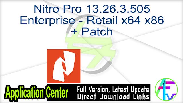 Nitro Pro 13.26.3.505 Enterprise – Retail x64 x86 + Patch