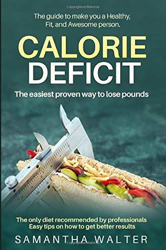 Calorie Deficit: