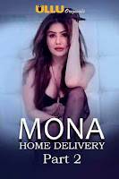 (18+) Mona Home Delivery Part 2 Complete Hindi 720p HDRip ESubs Download