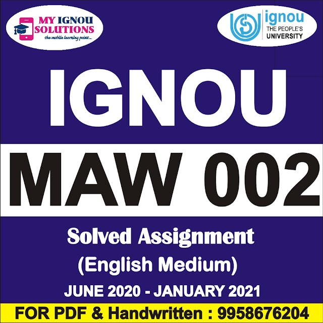 MAW 002 Solved Assignment 2020-21