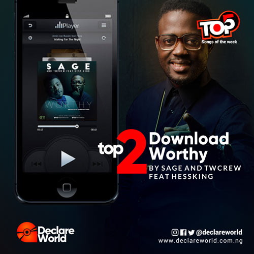 http://www.declareworld.com.ng/2018/03/sage-and-twcrew-ft-hessking-worthy-prod.html