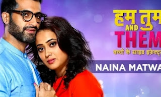 Naina Matwaale Lyrics| Hum Tum And Them| Sadhu S.Tiwari &Kanchan Srivas| by lyricscreative