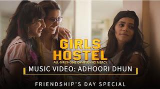 ADHOORI DHUN LYRICS – Girliyapa | Girls Hostel OST