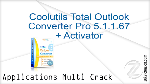 Coolutils Total Outlook Converter Pro 5.1.1.67 + Activator