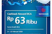 Matahari Promo HUT BCA 63 Cashback Reward BCA Rp.63Ribu Dengan Kartu Kredit BCA