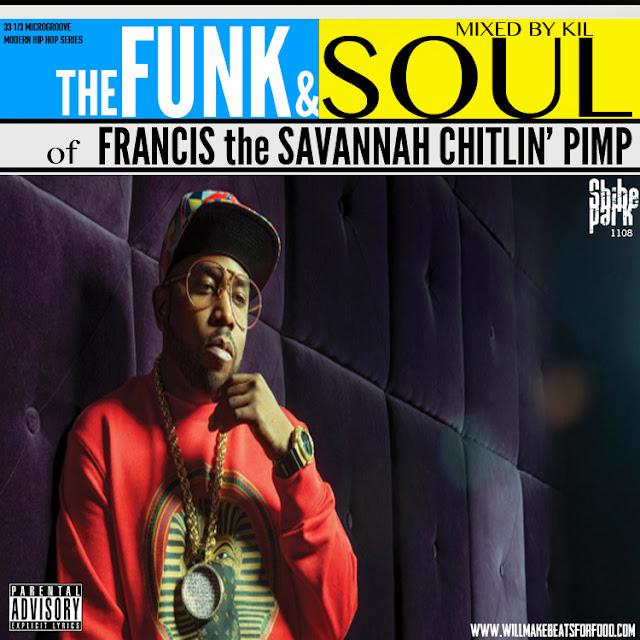 The Funk & Soul of Francis the Savannah Chitlin' Pimp Mixtape