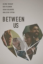 Watch Between Us Online Free Putlocker