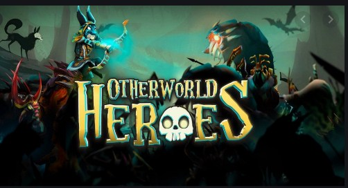 Otherworld heroes Apk Free on Android Game Download