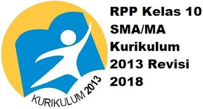 RPP Kelas 10 SMA/MA Kurikulum 2013 Revisi 2018