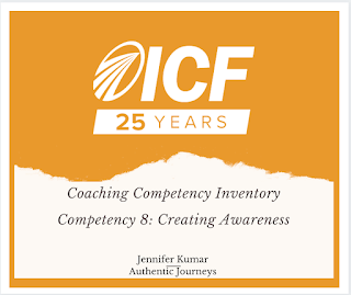 ICF Core Competency: Creating Awareness