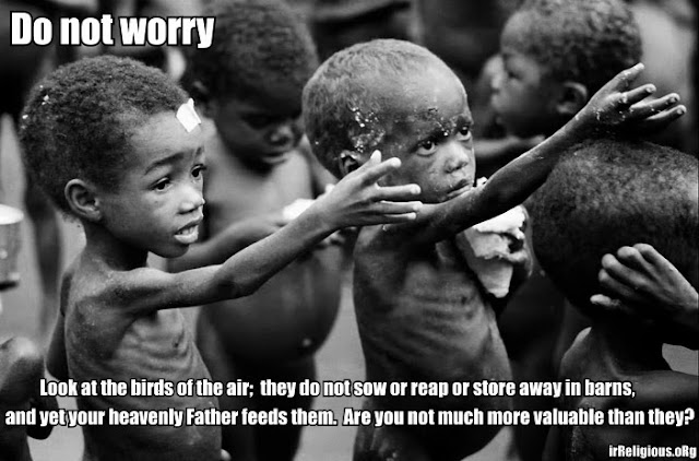Prayer Bible quote - Do not worry - Look at the birds of the air;  they do not sow or reap or store away in barns,  and yet your heavenly Father feeds them. Are you not much more valuable than they?