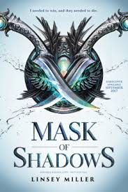 https://www.goodreads.com/book/show/29960675-mask-of-shadows?ac=1&from_search=true