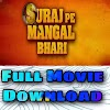 Suraj Pe Mangal Bhari Full Movie Download HD