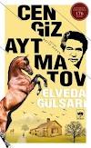 Cengiz Aytmatov - Elveda Gülsarı PDF İndir