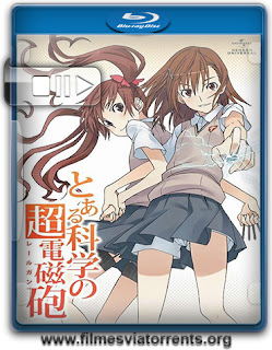 To Aru Kagaku no Railgun Torrent - BluRay Rip