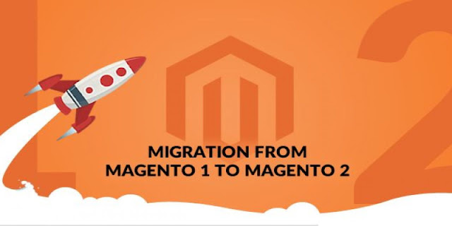 Key Steps Involved to Migrate from Magento 1 to Magento 2 CMS