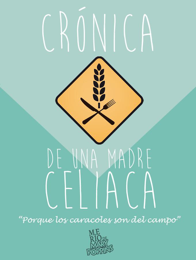 Crónica de una Madre Celiaca