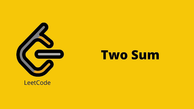 Leetcode Two sum problem solution