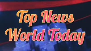 Top news world today 2020/7/12