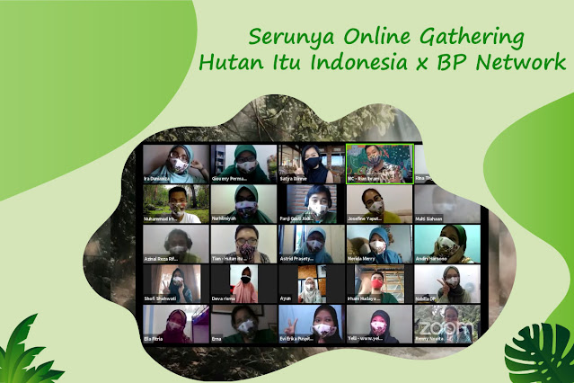 Serunya Online Gathering Hutan Itu Indonesia x BP Network