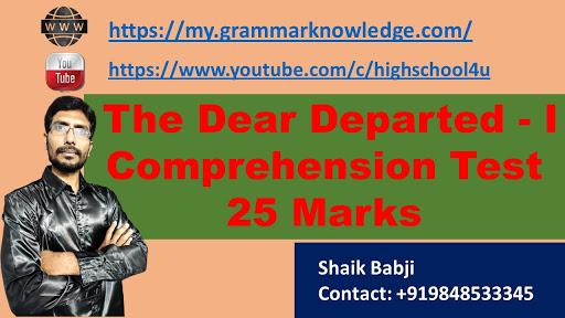 The Dear Departed - I Comprehension Test