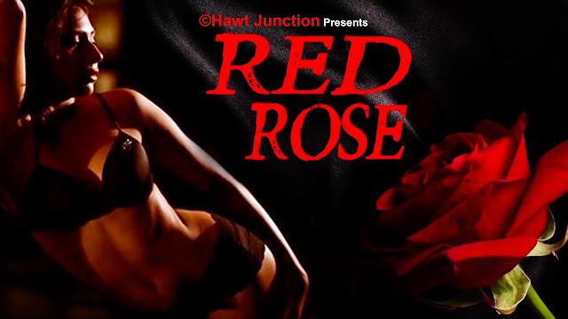 18+ Red Rose (2017) Hindi Hot Movie Blod Full HDRip 720p