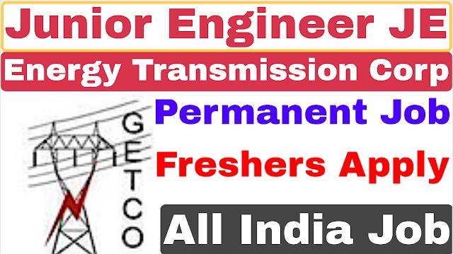 GETCO Junior Engineer Recruitment 2021 |  Gujarat Energy Transmission Corporation Ltd JE Recruitment