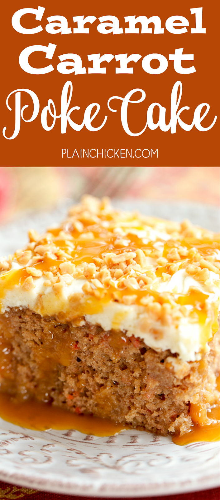 Caramel Carrot Poke Cake With Homemade Cream Cheese