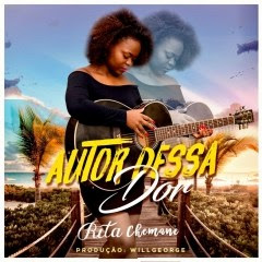 BAIXAR MP3 || Rita Chemane - Autor Dessa Dor (Prod. Willgeorge) || 2019